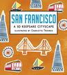 San Francisco: A 3D Keepsake Cityscape