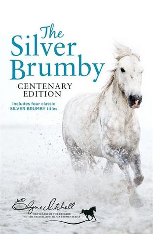 The Silver Brumby (Silver Brumby Series, #1-4)