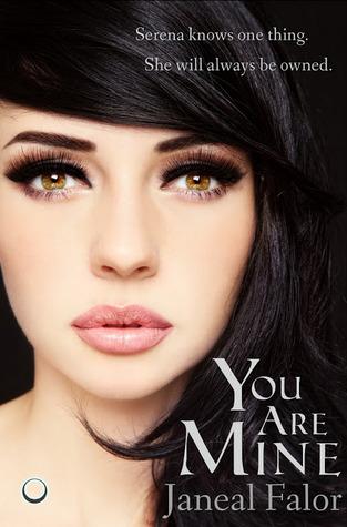 You Are Mine (Mine, #1)