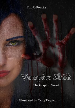 Vampire Shift - The Graphic Novel (Kiera Hudson Series One) Vol. 1
