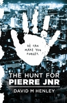 The Hunt for Pierre Jnr