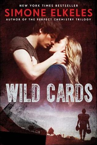 Wild Cards by Simone Elkeles Review: A love/hate antagonistic romance