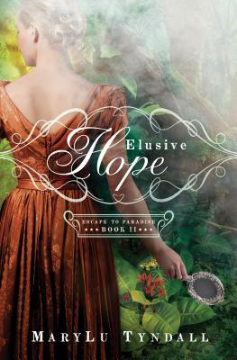 Elusive Hope (Escape to Paradise #2)