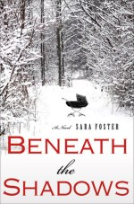 Early Review – Beneath the Shadows by Sara Foster