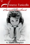 Annette Funicello: America's Sweetheart, An Unauthorized Biography