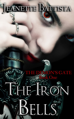 The Iron Bells (The Demon's Gate, #1)