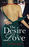 The Desire to Love (The Desire to Duology Book 2)