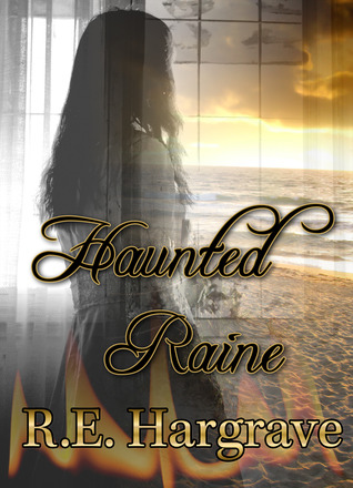 Haunted Raine (Summer Heat)
