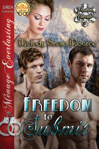 Freedom to Submit (Freedom, Colorado #1)