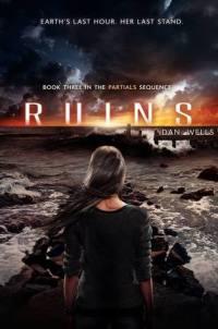 Ruins by Dan Wells Book Cover