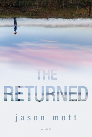 Book Review: The Returned by Jason Mott