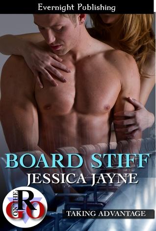 Board Stiff (Taking Advantage #1)