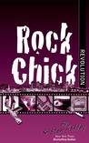 Rock Chick Revolution (Rock Chick, #8)