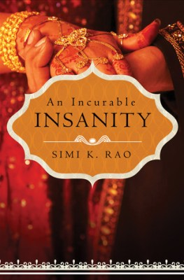An Incurable Insanity