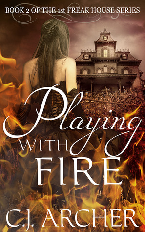 Playing With Fire (Freak House #2)