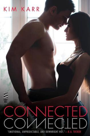 Review: Connected by Kim Karr
