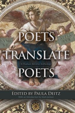 Poets Translate Poets by Mark Jarman
