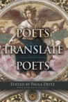 Poets Translate Poets: A Hudson Review Anthology