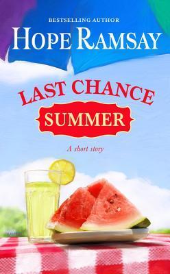 Last Chance Summer: A Short Story