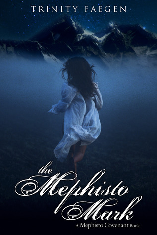 The Mephisto Mark (The Mephisto Covenant, #3)