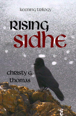 Rising Sidhe by Christy G. Thomas