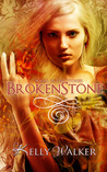 Broken Stone (Souls of the Stones, #3)