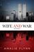 Wife and War by Amalie Flynn