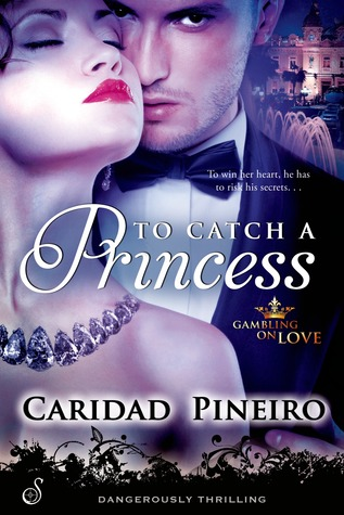To Catch a Princess