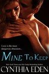 Mine to Keep (Mine, #2)