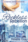 Reckless Rebellion