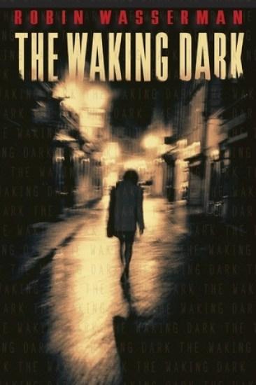 Early Review – The Waking Dark by Robin Wasserman