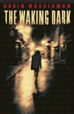 Early Review – The Waking Dark by Robin Wasserman