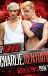 Charlie, Rentboy (Working Boys, #1)