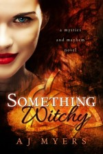 {Review} Something Witchy by AJ Myers