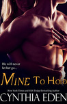 Mine to Hold (Mine, #3)