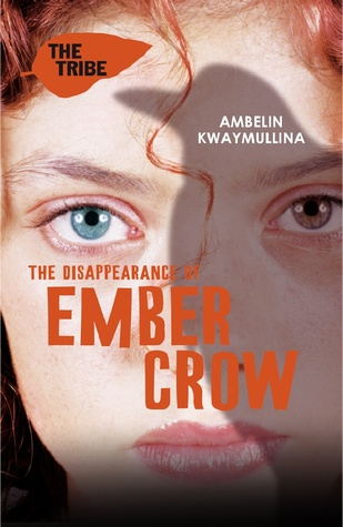 The Disappearance of Ember Crow (The Tribe #2)