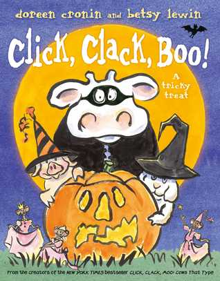 Click, Clack, Boo!: A Tricky Treat