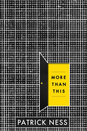 Early Review – More Than This by Patrick Ness