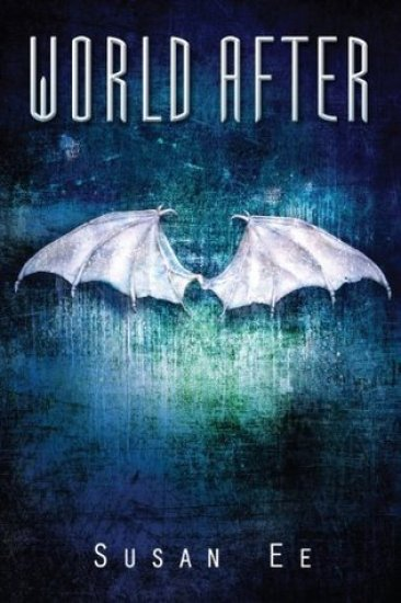 Book Review – World After (Penryn & the End of Days #2) by Susan Ee
