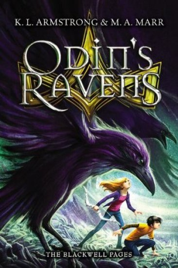 Waiting on Wednesday – Odin's Ravens (The Blackwell Pages #2) by K.L. Armstrong & M.A. Marr