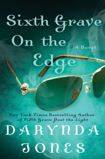 Waiting on Wednesday – Sixth Grave on the Edge (Charley Davidson #6) by Darynda Jones