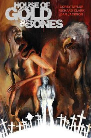 Graphic Novel Review – House of Gold & Bones by Corey Taylor