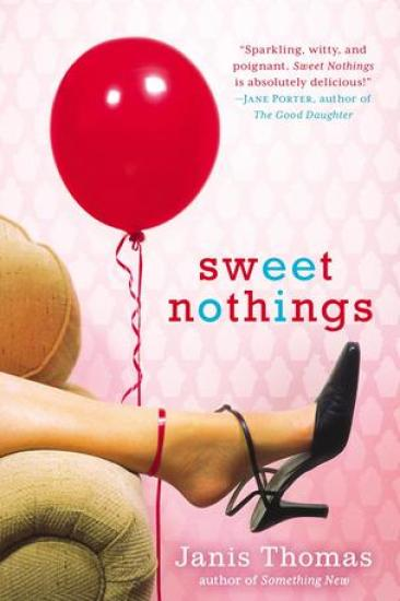 Book Review + Giveaway! Sweet Nothings by Janis Thomas