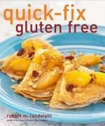 Cookbook Review – Quick-Fix Gluten Free by Robert Landolphi