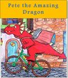 Children's book: Pete the Amazing Dragon (Fairy tales books)