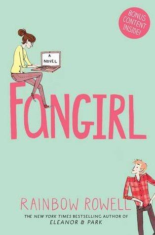 Fangirling over Fangirl by Rainbow Rowell: A Review