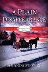 A Plain Disappearance (Appleseed Creek, #3)