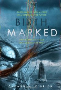 Birthmarked by Caragh M O'Brien book cover