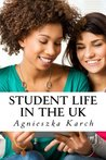 Student life in the UK: A guide for international students