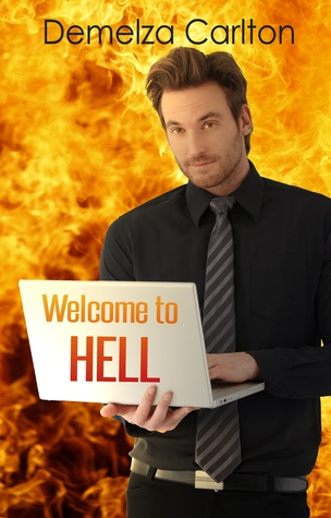 Welcome to Hell (Mel Goes to Hell, #1)